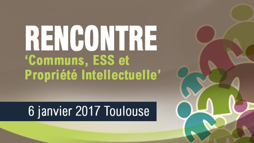 Rencontre 'Communs, ESS et Propriété Intellectuelle'