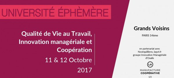 QVT Innovation manageriale Coopération 11 12 octobre 2017 Manufacture Coopérative